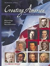 Creating America: Beginnings through Reconstruction: Student Edition © 2005 2005