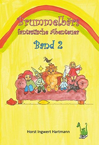 Brummelbärs fantastische Abenteuer Band 2