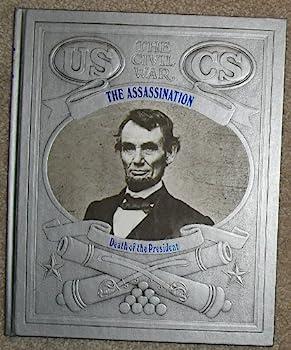 Civil War: Assassination: Death of the President - Book  of the Civil War