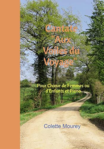Cantate: Pour Choeur de Femmes ou d'Enfants et Piano (BO.MONDE VF)