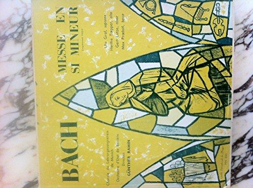Bach - Messe en si mineur - Intégrale