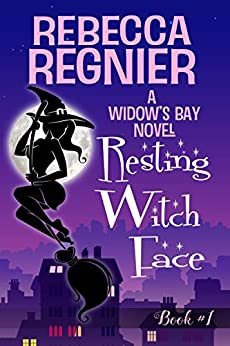 Resting Witch Face (Widow's Bay Book 1) by [Rebecca Regnier]