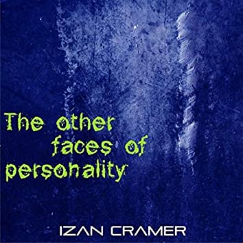 The Other Faces of Personality