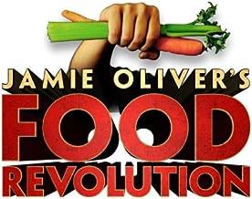 Jamie Oliver's Food Revolution Season 1