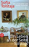 Sofja Tolstaja: Ein Leben an der Seite Tolstojs (insel taschenbuch) - Ursula Keller