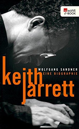 Keith Jarrett: Eine Biographie (Rowohlt Monographie) (German Edition)