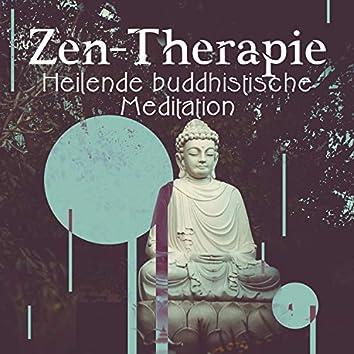 Zen-Therapie: Heilende buddhistische Meditation und tibetische schamanische Reise