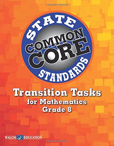 Transition Tasks For Common Core State Standards Math Grade 8