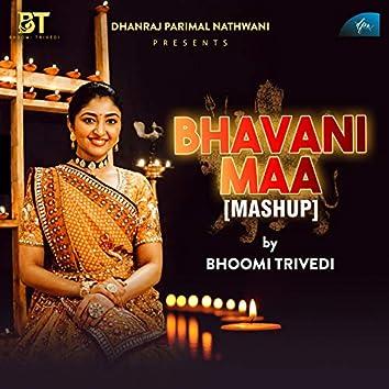Bhavani Maa (Mashup)