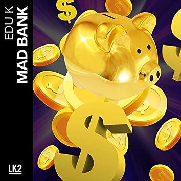 Mad Bank
