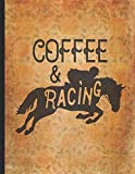 Horse Riding Lover: Coffee And Racing Is All What Matters For Horse Lover Lightly Lined Pages Daily Journal Diary Notepad 8.5x11 Little cowgirl will love this gift. Horseback riding girl boy woman