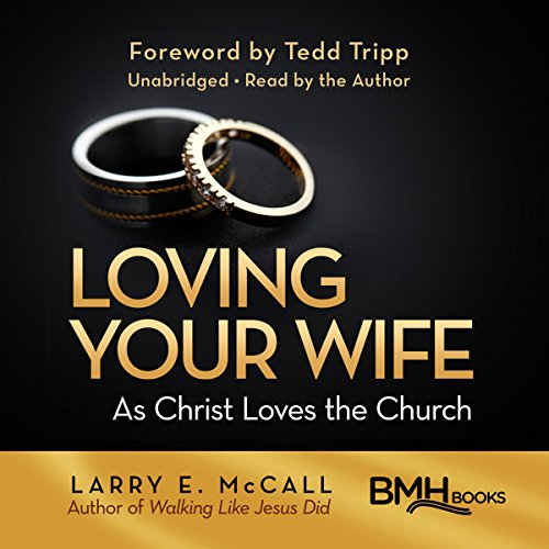 Loving Your Wife as Christ Loves the Church audiobook cover art