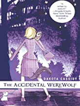 The Accidental Werewolf (Accidentally Paranormal Novel Book 1)
