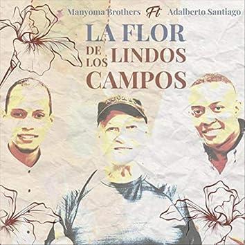 La Flor de los Lindos Campos (feat. Adalberto Santiago)