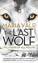 The Last Wolf (The Legend of All Wolves Book 1)
