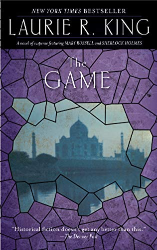 The Game: A novel of suspense featuring Mary Russell and Sherlock Holmes (A Mary Russell & Sherlock Holmes Mystery Book 7) (English Edition)