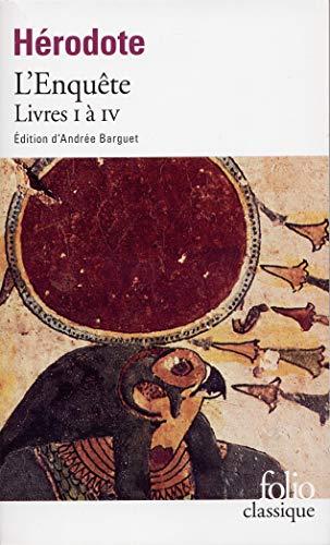L'Enquête (Livres I à IV)
