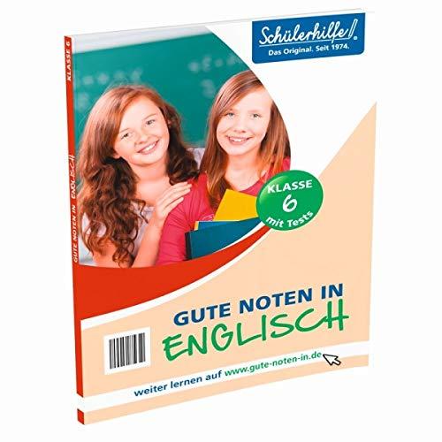 Schülerhilfe! Gute Noten in Englisch Klasse 6