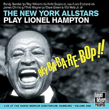 Hey Ba-Ba-Re-Bop!! (The New York Allstars Play Lionel Hampton, Vol. 1)