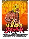 The Quacky Slasher