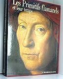 Les Primitifs Flamands Et Leur Temps - La Rennaissance Du Livre - 01/01/1994