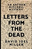Letters From The Dead: An Arthur Mitchell And His Dog Plutus Mystery