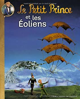 Paperback Le Petit Prince et les Éoliens (ALBUMS JEUNESSE) (French Edition) [French] Book