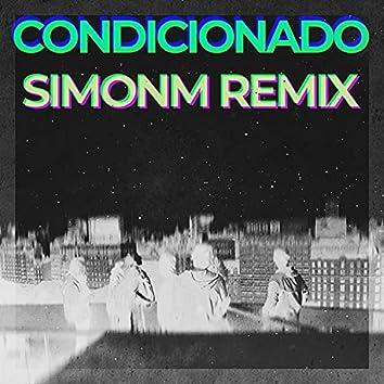 Condicionado (SimonM Remix) (SimonM Remix)