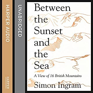 Between the Sunset and the Sea: A View of 16 British Mountains cover art