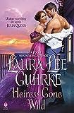 Heiress Gone Wild: Dear Lady Truelove (English Edition)