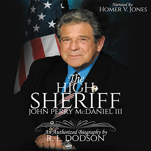The High Sheriff: John Perry McDaniel III audiobook cover art