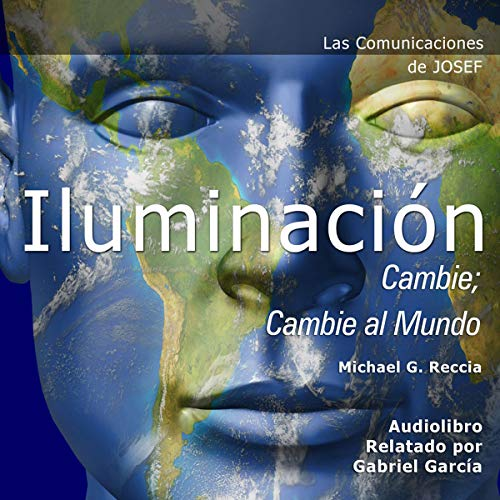 Las Comunicaciones de Josef: Iluminación - Cambie [Joseph's Communications: Lightning - Change] audiobook cover art