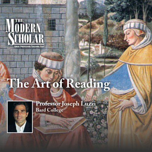 The Modern Scholar: The Art of Reading cover art