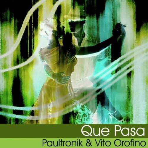 Paultronik, Vito Orofino