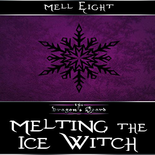 Melting the Ice Witch audiobook cover art