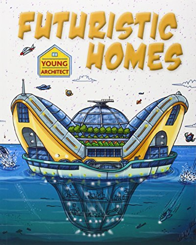 Futuristic Homes (Young Architect) by Saranne Taylor (2014-09-19)