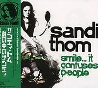 Smile It Confuses People by Sandi Thom (2007-03-22)