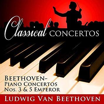 """Classical Concertos: Beethoven, Piano Concertos No. 3 and No. 5 """"Emperor"""""""
