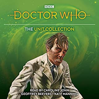 Doctor Who: The UNIT Collection                   By:                                                                                                                                 Terrance Dicks,                                                                                        Malcolm Hulke                               Narrated by:                                                                                                                                 Caroline John,                                                                                        Geoffrey Beevers,                                                                                        Katy Manning                      Length: 21 hrs and 36 mins     29 ratings     Overall 4.8