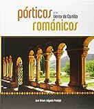 Porticos romnicos en las tierras de Castilla