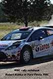 WRC rally notebook, Robert Kubica in Ford Fiesta WRC.: 100 checkered pages