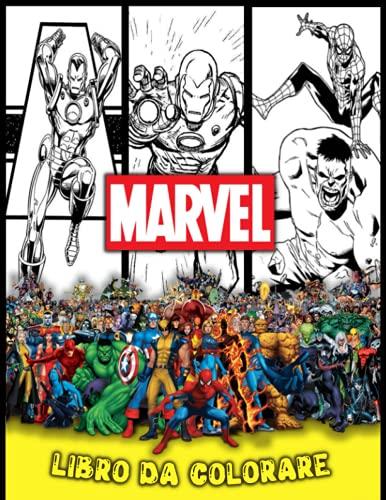 marvel libro da colorare: Marvel Superheroes Libro Da Colorare: Fantastico Avengers Libro Da Colorare libro di attività per bambini e adulti