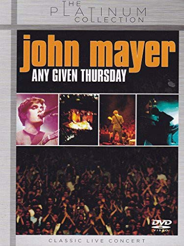 John Mayer - Any Given Thursday/The Platinum Collection