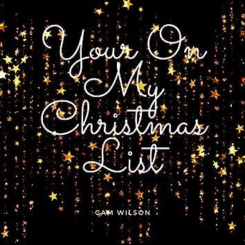 Your On My Christmas List