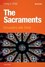 Best sacraments encounters with christ Reviews