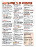 Adobe Acrobat Pro DC (version 2019) Introduction Quick Reference Guide (Cheat Sheet of Instructions, Tips & Shortcuts - Laminated Card)