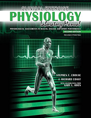 Clinical Exercise Physiology Laboratory Manual: Physiological Assessments in Health, Disease and Sport Performance