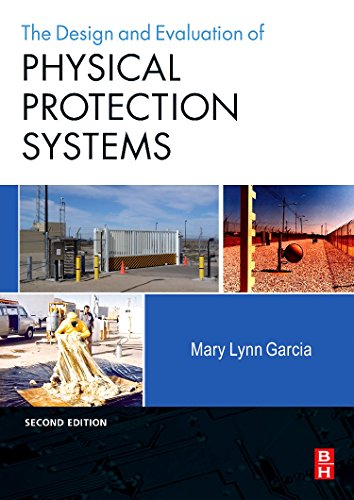 Compare Textbook Prices for Design and Evaluation of Physical Protection Systems 2 Edition ISBN 9780750683524 by Garcia, Mary Lynn