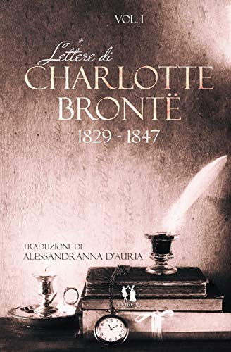 Lettere di Charlotte Brontë: vol.1