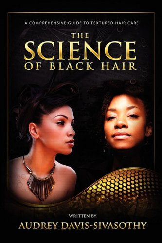 The Science of Black Hair: A Compre…